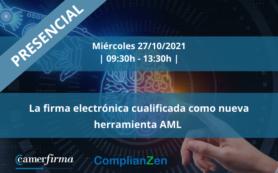 La firma electrónica cualificada como nueva herramienta AML [PRESENCIAL]