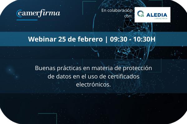 Buenas prácticas en materia de protección de datos en el uso de certificados electrónicos