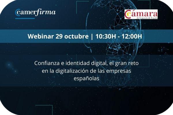 Confianza e identidad digital, el gran reto en la digitalización de las empresas españolas